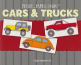 Pencil, Paper, Draw!: Cars & Trucks