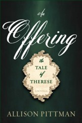 An Offering: The Tale of Therese - eBook