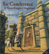 Sir Cumference and the Great Knight of Angleland,  A Math Adventure