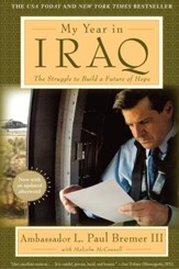 My Year in Iraq: The Struggle to Build a Future of Hope - eBook