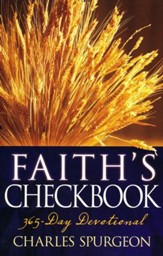 Faith's Checkbook: a 365 Day Devotional