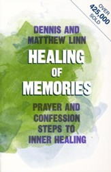 Healing of Memories: Prayers & Confession Steps to  Inner Healing