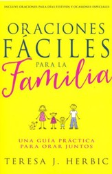 Oraciones Fáciles para la Familia  (Family Prayer Made Easy)
