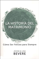 Historia Del Matrimonio - The Story of Marriage