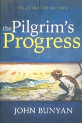 The Pilgrim's Progress - illustrated edition