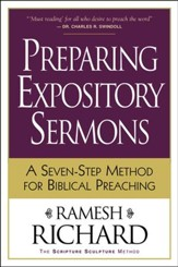 Preparing Expository Sermons: A Seven-Step Method for Biblical Preaching