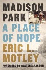 Madison Park: A Place of Hope - eBook