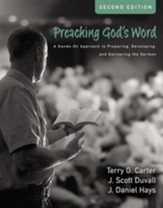 Preaching God's Word, Second Edition: A Hands-On Approach to Preparing, Developing, and Delivering the Sermon / Special edition - eBook