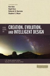 Four Views on Creation, Evolution, and Intelligent Design - eBook