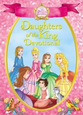 The Princess Parables Daughters of the King: 90 Devotions - eBook