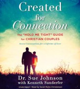 Created for Connection: The Hold Me Tight Guide for Christian Couples, Revised, Audio CD