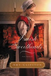 Amish Sweethearts: Four Amish Novellas - eBook