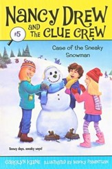Nancy Drew and The Clue Crew: The Case of The Sneaky Snowman # 5