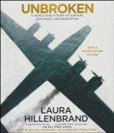 Unbroken: A World War II Story of Survival, Resilience,  and Redemption unabridged audiobook on CD (movie tie in  edition)