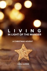 Living In Light Of The Manger