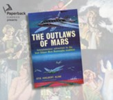 The Outlaw of Mars, Unabridged Audiobook on CD