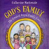 God's Family: The Greatest Royal Family Ever