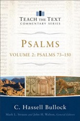 Psalms : Volume 2 (Teach the Text Commentary Series): Psalms 73-150 - eBook