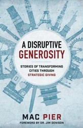 A Disruptive Generosity: Stories of Transforming Cities through Strategic Giving - eBook