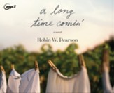 A Long Time Comin', Unabridged Audiobook on CD