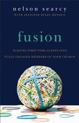 Fusion: Turning First-Time Guests into Fully Engaged Members of Your Church / Revised - eBook