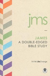 TH1NK LifeChange James: A Double-Edged Bible Study