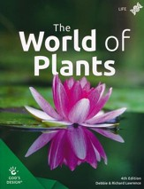 God's Design for Life: The World of Plants Student Text (4th  Edition)