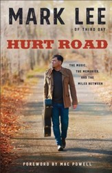 Hurt Road: The Music, the Memories, and the Miles Between - eBook