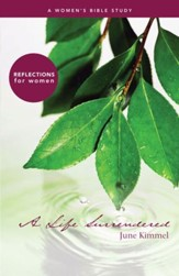 A Life Surrendered: A Women's Bible Study - eBook
