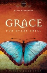 Grace for Every Trial: A Women's Bible Study - eBook