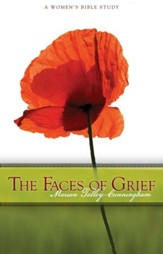 The Faces of Grief: A Women's Bible Study - eBook
