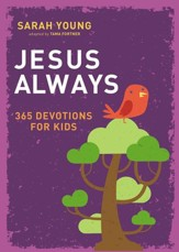 Jesus Always: 365 Devotions for Kids - eBook
