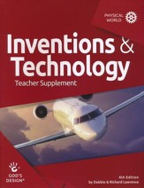 God's Design for the Physical World: Inventions & Technology  Teacher Guide (4th Edition)