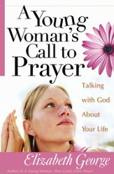 Young Woman's Call to Prayer: Talking With God About Your Life - Slightly Imperfect