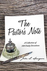 The Pastor's Note: A Collection of 100 Daily Devotions - eBook