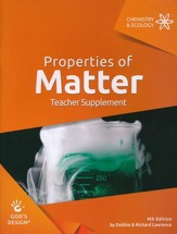 God's Design for Chemistry &  Ecology: Properties of Matter  Teacher Guide (4th Edition)