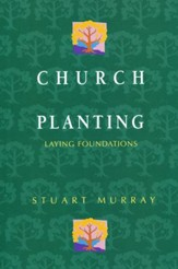 Church Planting: Laying Foundations                           - Slightly Imperfect