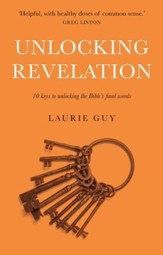 Unlocking Revelation: 10 Keys to Unlocking the Bible's Final Words - eBook