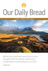 Our Daily Bread - April/May/June 2017 / Digital original - eBook