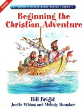 Beginning the Christian Adventure, Children's Discipleship Series, Book 1