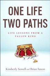 One Life, Two Paths: Life Lessons from a Fallen King