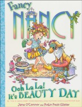 Fancy Nancy: Hooray for Beauty Day!