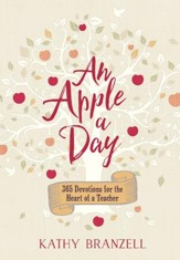 An Apple a Day: 365 Days of Encouragement for Educators - eBook
