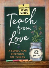 Teach from Love: School Year Devotional for Families - eBook
