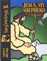 Jesus, My Shepherd--Explorer's Bible Study for Young Readers, Beginnings II