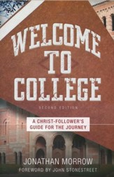 Welcome to College: A Christ-Follower's Guide for the Journey - eBook