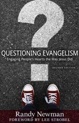 Questioning Evangelism: Engaging People's Hearts the Way Jesus Did - eBook