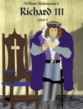 Richard III: Easy Reading Shakespeare in 10 Illustrated Chapters - eBook