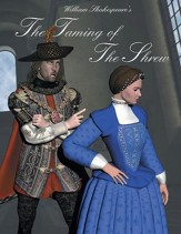The Taming of the Shrew: Easy Reading Shakespeare in 10 Illustrated Chapters - eBook