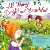 All Things Bright and Beautiful Board Book